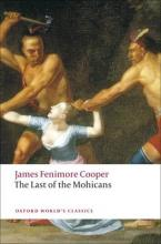 OXFORD WORLD CLASSICS: THE LAST OF THE MOHICANS Paperback B FORMAT
