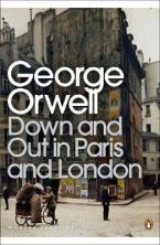 PENGUIN MODERN CLASSICS : DOWN AND OUT IN PARIS Paperback B FORMAT