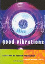 GOOD VIBRATIONS A HISTORY OF ERCORD PRODUCTION - SPECIAL OFFER Paperback B FORMAT