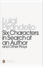 PENGUIN MODERN CLASSICS : SIX CHARACTERS IN SEARCH OF AN AUTHOR Paperback B FORMAT