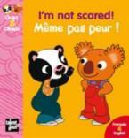 I'M NOT SCARED! - MEME PAS PEUR! POCHE