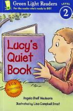 LUCY'S QUIET BOOK : GREEN LIGHT READERS Level 2 Paperback