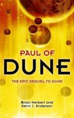 THE HEROES OF DUNE 1: PAUL OF DUNE Paperback A FORMAT