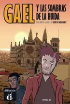 GAEL Y LAS SOMBRAS DE LA HUIDA