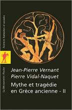 MYTHE ET TRAGEDIE EN GRECE ANCIENNE T2