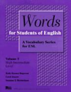 WORDS OF STUDENTS FOR ENGLISH : A VOCABULARY SERIES FOR ESL VOL5 Paperback