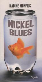 NICKEL BLUES Paperback