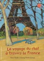 LE VOYAGE DU CHAT A TRAVERS LA FRANCE