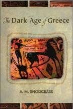 THE DARK AGE OF GREECE Paperback
