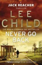A JACK REACHER THRILLER 18: NEVER GO BACK Paperback