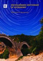 Encyclopaedic Dictionary of Astronomy