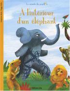 LA MINUTE DU PAPILLON: A L'INTERIEUR D'UN ELEPHANT Paperback