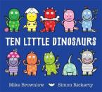 TEN LITTLE DINOSAURS Paperback