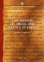 Law Making on Drugs and Politics in Greece