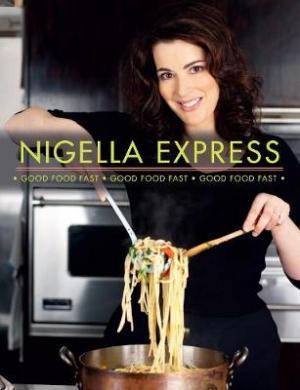 NIGELLA EXPRESS GOOD FOOD FAST Paperback