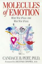 MOLECULES OF EMOTION : WHY YOU FEEL THE WAY YOU FEEL  Paperback