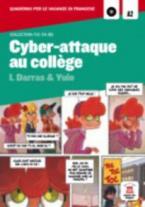 BD : CYBER-ATTAQUE AU COLLEGE (+ CD)