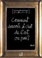 COMMENT SAVOIR SI C'EST DE L'ART OU PAS  POCHE