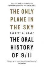 THE ONLY PLANE IN THE SKY The Oral History of 9/11 Paperback