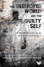 THE DESTROYED WORLD & THE GUILTY SELF Paperback