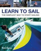 LEARN TO SAIL : THE SIMPLEST WAY TO START SAILING Paperback