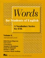 WORDS FOR STUDENTS OF ENGLISH : A VOCABULARY SERIES OF ESL VOL 6 Paperback