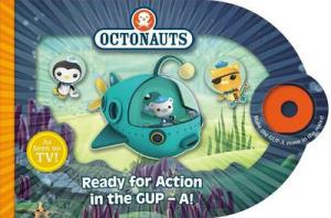 OCTONAUTS : READY FOR ACTION IN THE GUP-A HC BBK