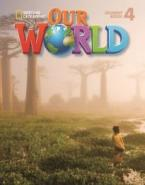 OUR WORLD 4 STUDENT'S BOOK (+ CD-ROM) - NATIONAL GEOGRAPHIC - AMER. ED.