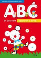 EN DESSINANT - J' APPRENDS A ECRIRE ABC  Paperback
