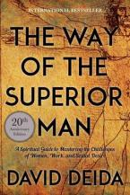 WAY OF THE SUPERIOR MAN Paperback