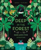 DEEP IN THE FOREST : A SEEK - AND - FIND Paperback
