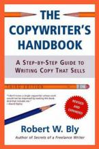 THE COPYWRITER'S HANDBOOK: A STEP-BY-STEP GUIDE TO WRITING COPY THAT SELLS Paperback
