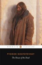 PENGUIN CLASSICS : THE HOUSE OF THE DEAD Paperback B FORMAT