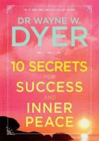 10 SECRETS FOR SUCCESS AND INNER PEACE  Paperback