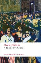 OXFORD WORLD CLASSICS: A TALE OF TWO CITIES
