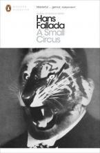 PENGUIN MODERN CLASSICS : A SMALL CIRCUS Paperback