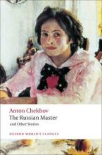 OXFORD WORLD CLASSICS : THE RUSSIAN MASTER & OTHER STORIES Paperback B FORMAT