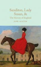 COLLECTOR'S LIBRARY : SANDITON LADY SUSAN AND THE HISTORY  HC