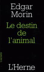 LE DESTIN DE L'ANIMAL  POCHE
