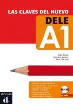 LAS CLAVES DEL NUEVO DELE A1 ALUMNO (+ CD)