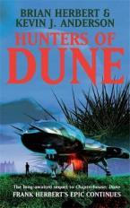 THE DUNE NOVELS 7: HUNTERS OF DUNE Paperback A FORMAT