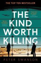 THE KIND WORTH KILLING  Paperback