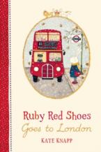 RUBY RED SHOES GOES TO LONDON HC