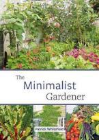 THE MINIMALISTIC GARDENER  Paperback