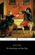 PENGUIN CLASSICS : THE MISSANTHROPE AND OTHER PLAYS Paperback B FORMAT