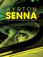 AYRTON SENNA Portrait of a Racing Legend HC