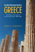 EUROPEANIZING GREECE: THE EFFECTS OF TEN YEARS OF EU STRUCTURAL FUNDS 1989-1999 HC