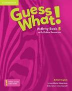 GUESS WHAT! 5 ACTIVITY BOOK (+ ONLINE RESOURCES)