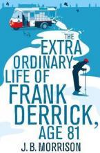 THE EXTRAORDINARY LIFE OF FRANK