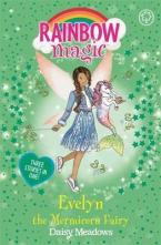 RAINBOW MAGIC: EVELYN THE MERMICORN FAIRY Paperback